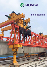 Beam Launcher|Huada Heavy Industry China Supplier factory and Manufacturer